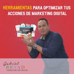 Herramientas para optimizar tus acciones de marketing digital