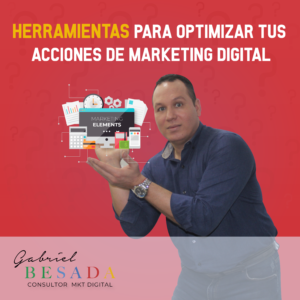 Herramientas para optimizar tus acciones de marketing digital