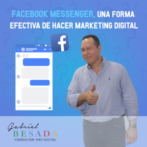 Facebook messenger una forma efectiva de hacer marketing digital