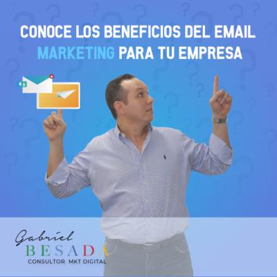 Conoce los beneficios del email marketing para tu empresa