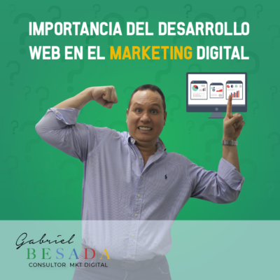 Importancia del desarrollo web en el marketing digital