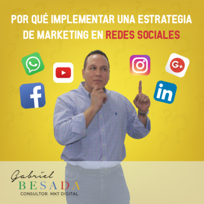 Por que implementar una estrategia de marketing en redes sociales