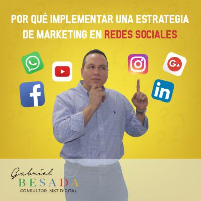 Por que implementar una estrategia de marketing en redes sociales