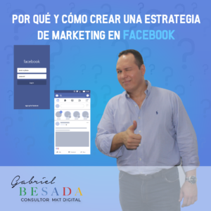 Por que y como crear una estrategia de marketing en facebook