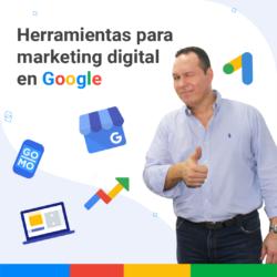 Herramientas para marketing digital en Google