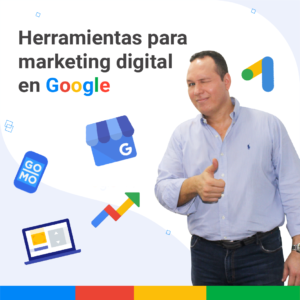 Herramientas para marketing digital en Google