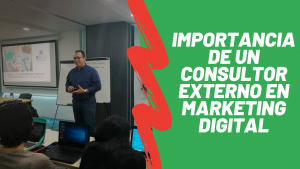 importancia de un consultor externo de marketing digital